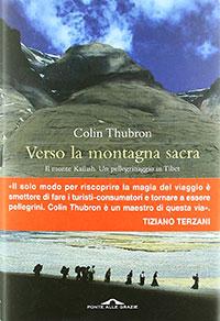 """Copertina del libro """"Verso La Montagna Sacra"""" di Colin Thubron"""